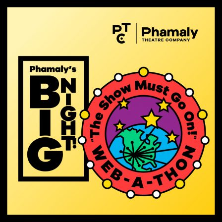 Phamaly's Big Night, The Show Must Go On Web-a-thon
